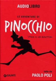 Le avventure di Pinocchio, storia di un burattino letto da Paolo Poli. Con CD Audio formato MP3 - Carlo Collodi