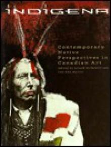 Indigena - Gerald McMaster