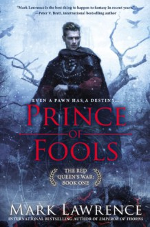 Prince of Fools - Mark Lawrence