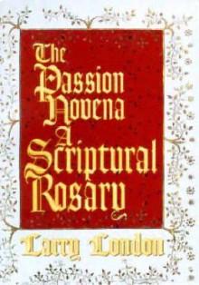 The Passion Novena - Larry London