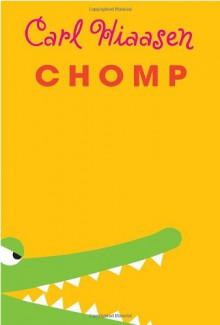 Chomp - Carl Hiaasen