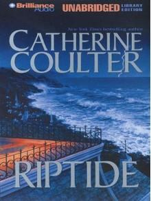 Riptide (FBI Thriller #5) - Catherine Coulter, Laural Merlington