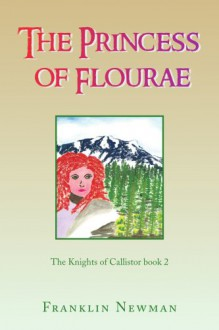The Princess of Flourae - Franklin Newman