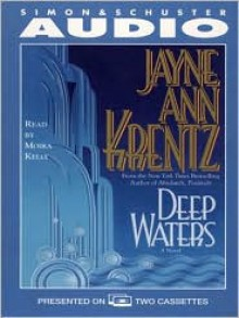 Deep Waters - Jayne Ann Krentz, Moira Kelly