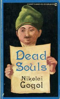 Dead Souls - Nikolai Gogol, Andrew R. MacAndrew