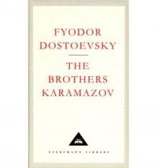 The Brothers Karamazov (Everyman's Library Classics, #70) - Fyodor Dostoyevsky,Larissa Volokhonsky,Richard Pevear
