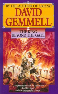 The King Beyond the Gate (Drenai Tales, Book 2) - David Gemmell
