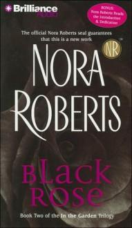 Black Rose (Audio) - Nora Roberts