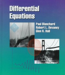 Differential Equations (Miscellaneous/Catalogs) - Paul Blanchard;Robert L. Devaney;Glen Hall