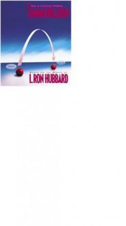 Communication - L. Ron Hubbard