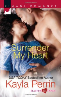 Surrender My Heart - Kayla Perrin