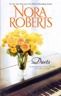 Omnibus: Duets: The Name of the Game / Once More with Feeling - Nora Roberts