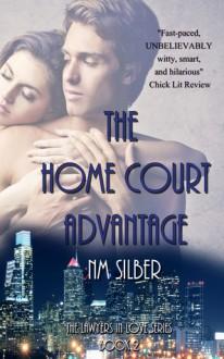 The Home Court Advantage - N.M. Silber