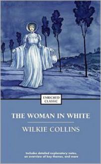 The Woman in White - Cynthia Brantley Johnson, Wilkie Collins, Rebecca Johnson