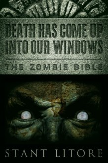 Death Has Come Up Into Our Windows - Stant Litore