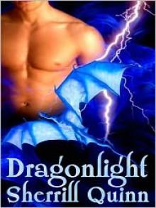 Dragonlight - Sherrill Quinn