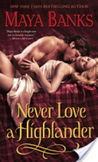 Never Love a Highlander - Maya Banks