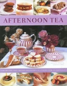 Afternoon Tea - Antony Wild, Simona Hill