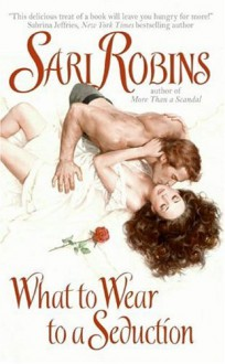 What to Wear to a Seduction - Sari Robins