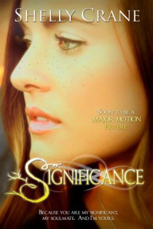 Significance (A Significance Novel) - Shelly Crane