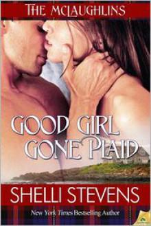 Good Girl Gone Plaid - Shelli Stevens