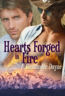 Hearts Forged in Fire - Cassandre Dayne, Toby Sullivan