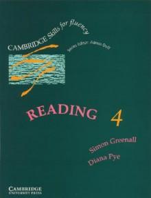 Reading 4: Student's Book - Simon Greenall, Diana Pye