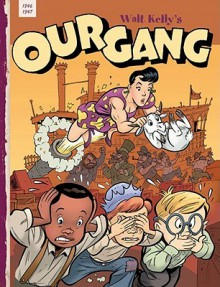 Our Gang, Vol. 4 - Walt Kelly