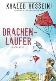 Drachenläufer Graphic Novel - Khaled Hosseini, Pieke Biermann, Fabio Celoni
