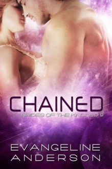 Chained - Evangeline Anderson