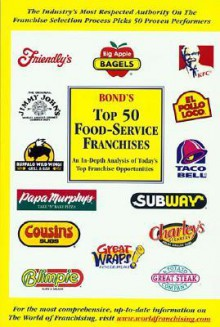 Bond's Top 50 Food-Service Franchises - Robert E. Bond