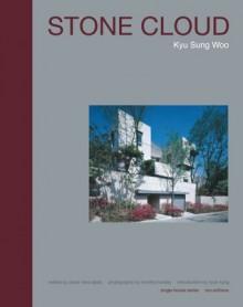 Kyu Sung Woo: Stone Cloud - Hyuck Kang, Kyu Sung Woo, Professon Hyuck Kang, Oscar Riera Ojeda