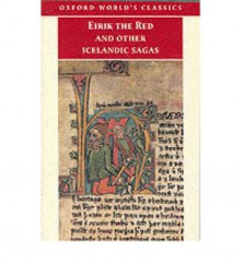 Eirik the Red and Other Icelandic Sagas (World's Classics) - Gwyn Jones
