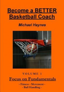 Become a Better Basketball Coach - Michael Haynes