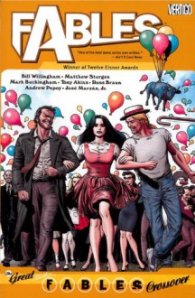 Fables Vol. 13: The Great Fables Crossover - 'Bill Willingham', 'Matthew Sturges'