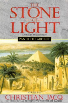 Paneb the Ardent - Christian Jacq