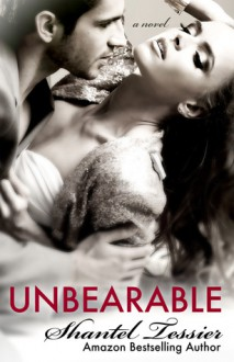 Unbearable - Shantel Tessier