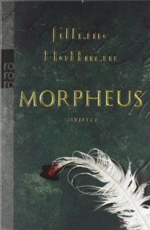 Morpheus - Jilliane Hoffman, Sophie Zeitz