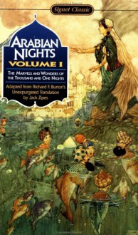 Arabian Nights: The Marvels and Wonders of The Thousand and One Nights - Anonymous,Richard Francis Burton,Jack Zipes