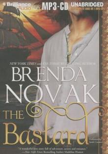 The Bastard - Brenda Novak, Sarah Coomes