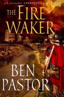 The Fire Waker - Ben Pastor