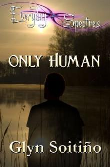 Only Human - Glyn Soitiño