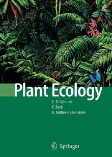 Plant Ecology - Ernst-Detlef Schulze, Erwin Beck, Klaus Müller-Hohenstein, David Lawlor