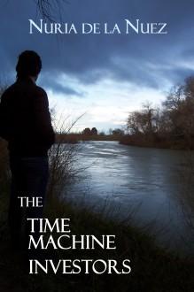 The Time Machine Investors - Nuria de la Nuez