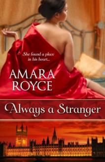 Always a Stranger - Amara Royce