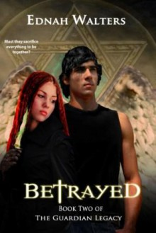 Betrayed - Ednah Walters