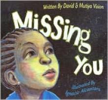 Missing You - Mutiya Vision, Mutiya Sahar Vision, Ignacio Alcantara