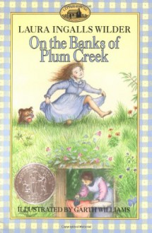 On the Banks of Plum Creek - Laura Ingalls Wilder,Garth Williams
