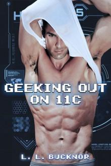 Geeking Out on 11C - L.L. Bucknor