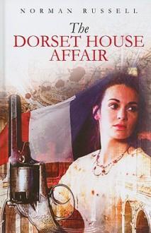 The Dorset House Affair - Norman Russell